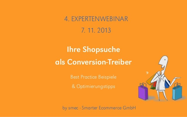 Deckblatt Ziele Potentiale Rahmenbedingungen Ihre Shopsuche als Conversion-Treiber Best Practice Beispiele & Optimierungst...