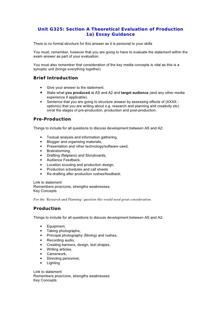 Unit G325: Section A Theoretical Evaluation of Production                      1a) Essay Guidance There is no formal struc...