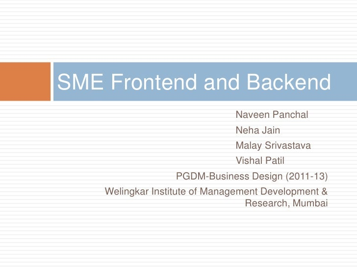 SME Frontend and Backend                               Naveen Panchal                               Neha Jain             ...
