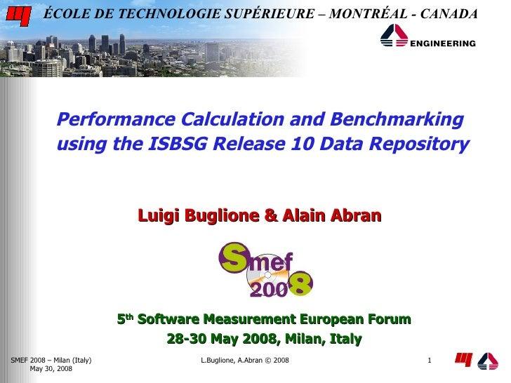 ÉCOLE DE TECHNOLOGIE SUPÉRIEURE – MONTRÉAL - CANADA                  Performance Calculation and Benchmarking             ...