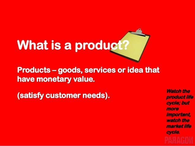What are Goods? Goods – things you can touch or hold.
