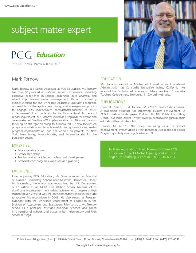 www.pcgeducation.com  subject matter expert  Mark Tornow  EDUCATION  Mark Tornow is a Senior Associate at PCG Education. M...