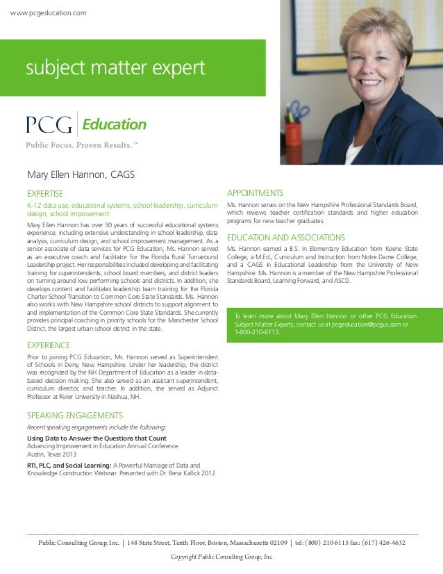 www.pcgeducation.com  subject matter expert  Mary Ellen Hannon, CAGS EXPERTISE  APPOINTMENTS  K-12 data use, educational s...