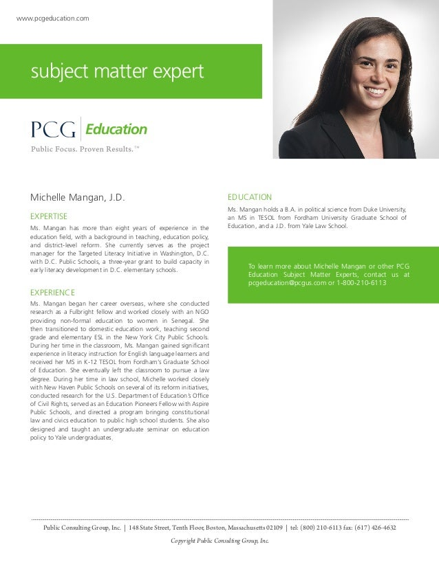 www.pcgeducation.com  subject matter expert  Michelle Mangan, J.D.  EDUCATION  EXPERTISE  Ms. Mangan holds a B.A. in polit...