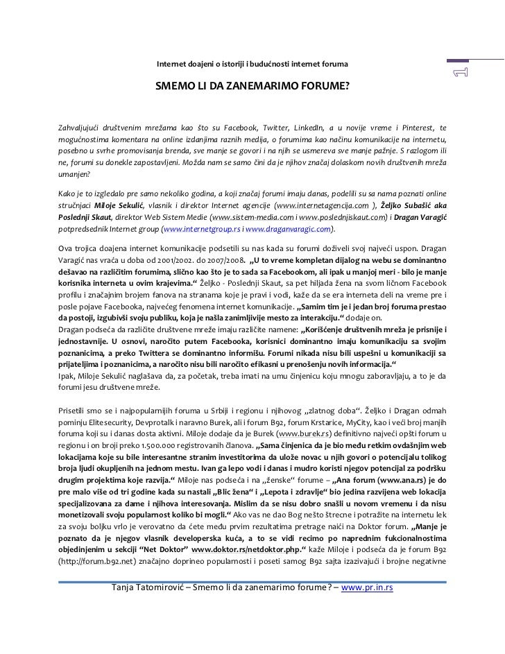 Internet doajeni o istoriji i budućnosti internet foruma                            SMEMO LI DA ZANEMARIMO FORUME?Zahvalju...