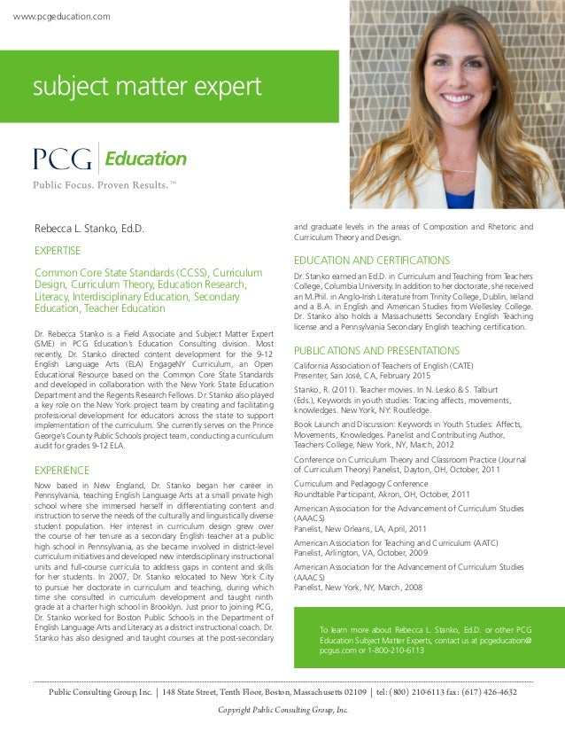 Rebecca L. Stanko, Ed.D. EXPERTISE Common Core State Standards (CCSS), Curriculum Design, Curriculum Theory, Education Res...