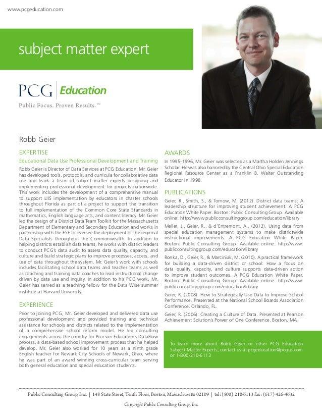 www.pcgeducation.com  subject matter expert  Robb Geier EXPERTISE  AWARDS  Educational Data Use Professional Development a...