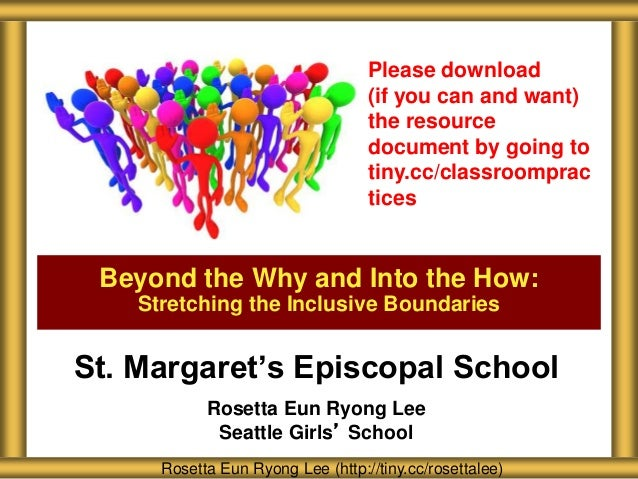 St. Margaret's Episcopal School Rosetta Eun Ryong Lee Seattle Girls' School Beyond the Why and Into the How: Stretching th...