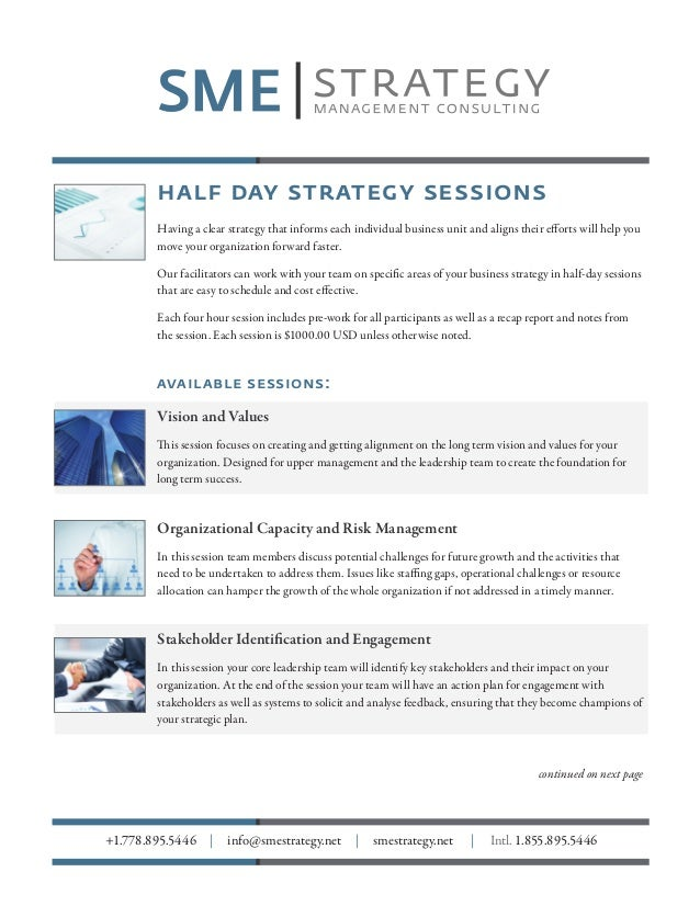 half day strategy sessions Having a clear strategy that informs each individual business unit and aligns their efforts wil...