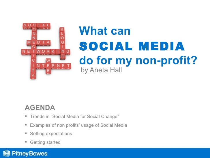 """What can  SOCIAL MEDIA   do for my non-profit? by Aneta Hall <ul><li>Trends in """"Social Media for Social Change"""" </li></ul>..."""
