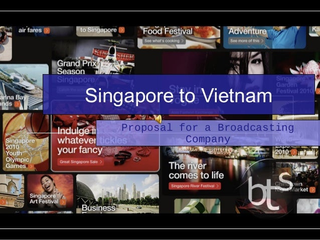 Singapore to Vietnam Proposal for a Broadcasting Company