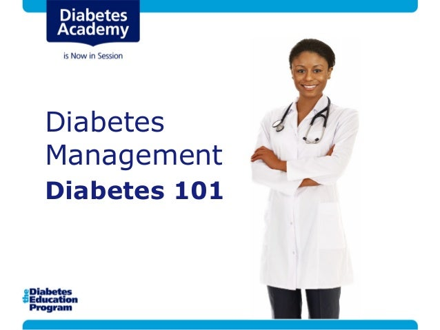 DiabetesManagementDiabetes 101