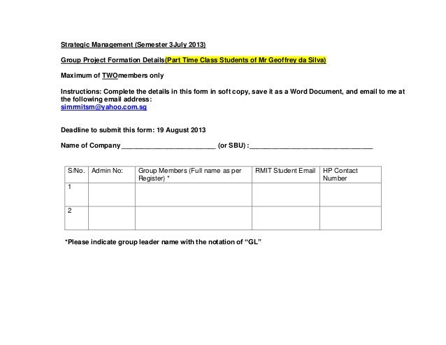 Strategic Management (Semester 3July 2013) Group Project Formation Details(Part Time Class Students of Mr Geoffrey da Silv...