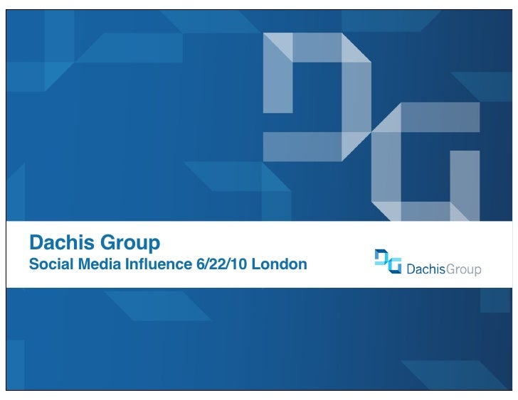 Dachis Group Social Media Influence 6/22/10 London