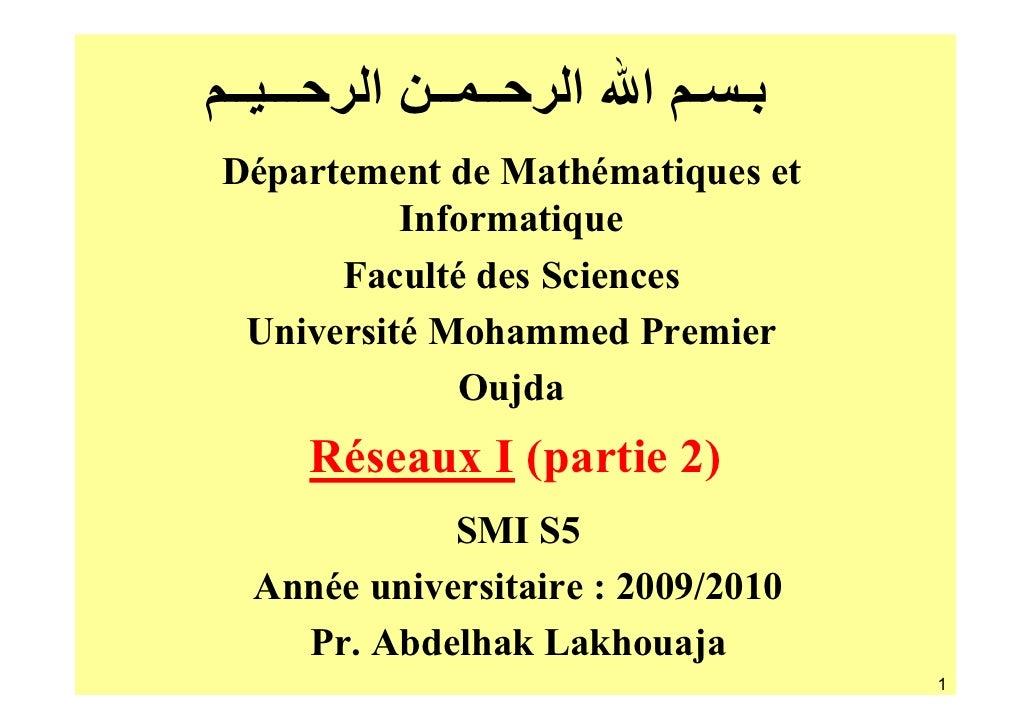 ـــ ــ     ــ ــ ا   ـ ـ ا اDépartement de Mathématiques et          Informatique      Faculté des Sciences Universi...