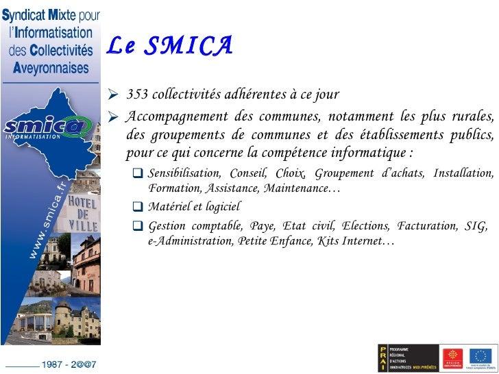 <ul><li>353 collectivités adhérentes à ce jour </li></ul><ul><li>Accompagnement des communes, notamment les plus rurales, ...