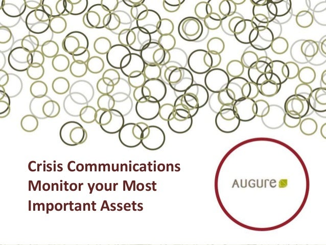 Crisis Communications Monitor your Most Important Assets