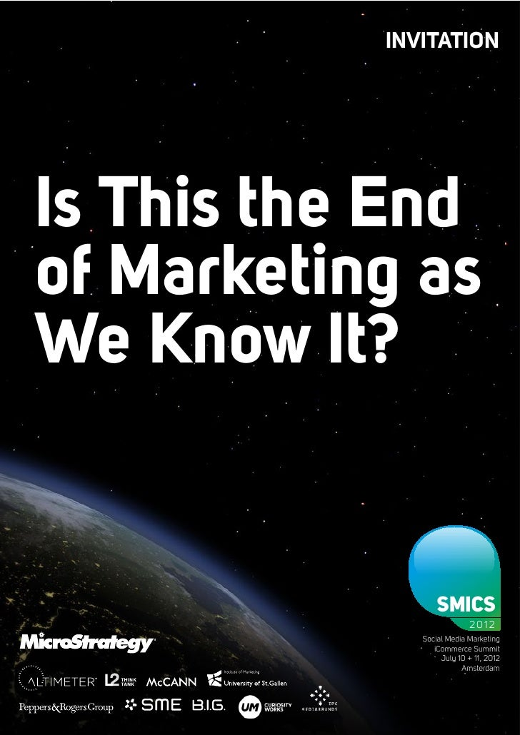 INVITATIONIs This the Endof Marketing asWe Know It?                             SMICS                                     ...