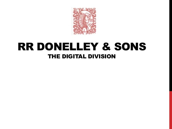RR DONELLEY & SONS    THE DIGITAL DIVISION