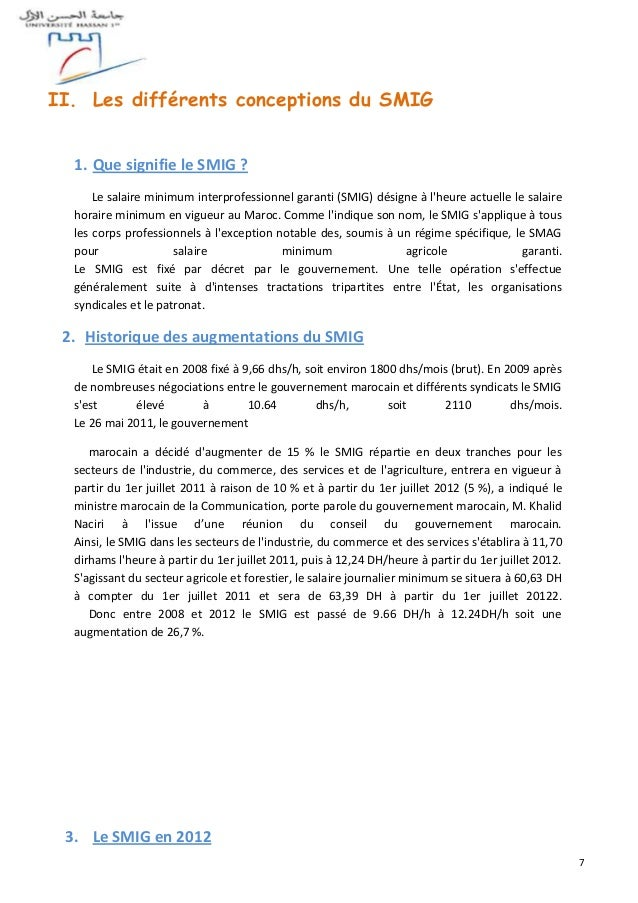 7 II. Les différents conceptions du SMIG 1. Que signifie le SMIG ? Le salaire minimum interprofessionnel garanti (SMIG) dé...