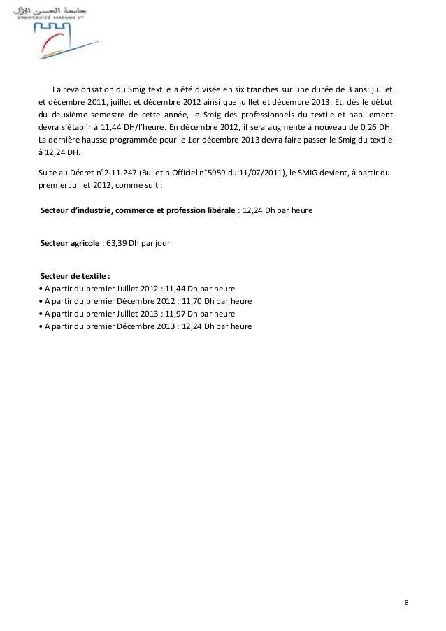 8 La revalorisation du Smig textile a été divisée en six tranches sur une durée de 3 ans: juillet et décembre 2011, juille...