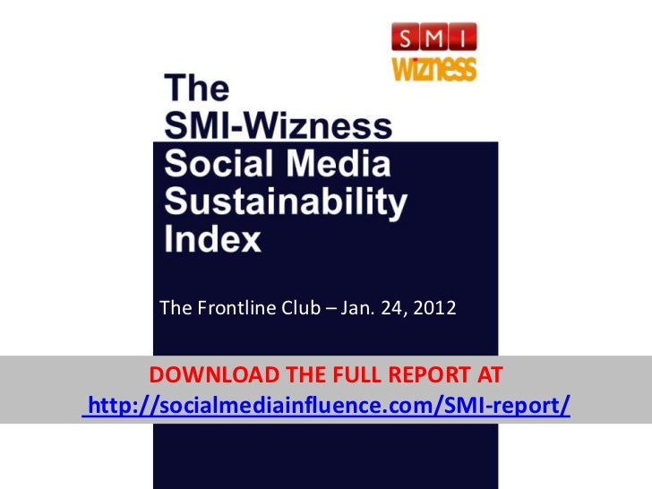 The Frontline ClubF Jan. 24, 2012                        –      DOWNLOAD THE FULL REPORT AThttp://socialmediainfluence.com...