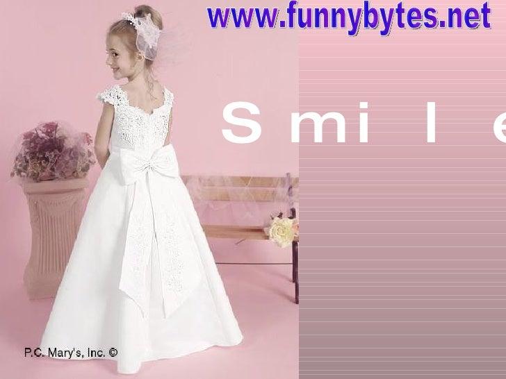 Smile www.funnybytes.net