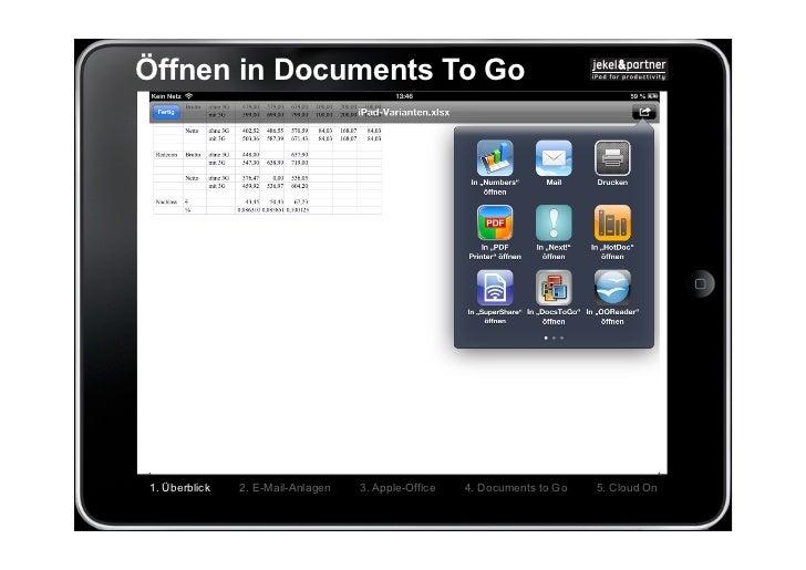 Öffnen in Documents To Go1. Überblick   2. E-Mail-Anlagen   3. Apple-Office   4. Documents to Go   5. Cloud On