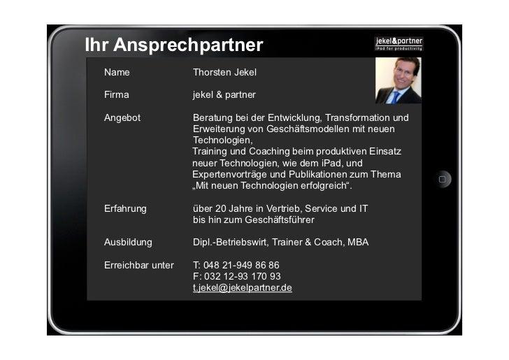 Ihr Ansprechpartner  Name               Thorsten Jekel  Firma              jekel & partner  Angebot            Beratung be...