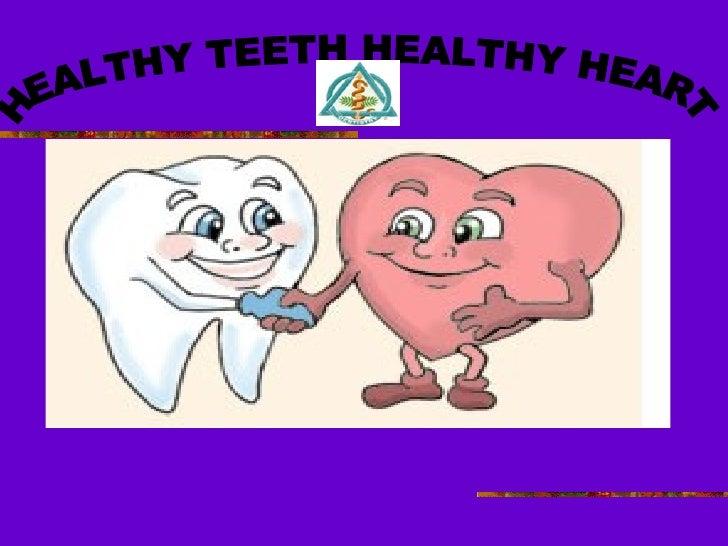 HEALTHY TEETH HEALTHY HEART
