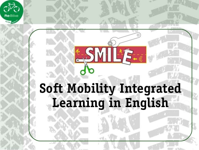 Soft Mobility Integrated Learning in English