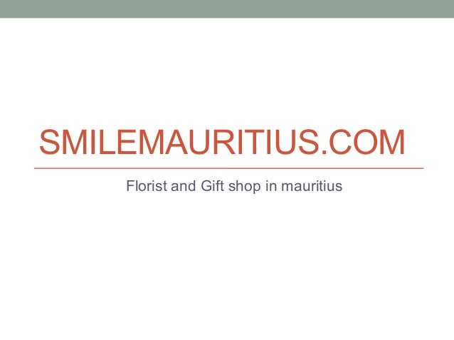SMILEMAURITIUS.COM Florist and Gift shop in mauritius
