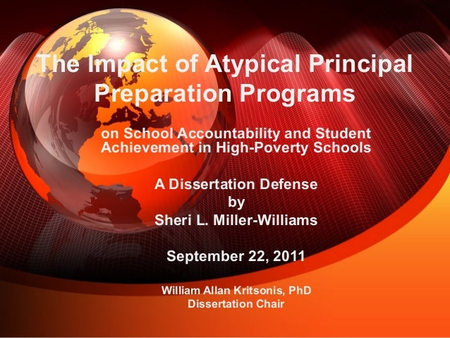 The Impact of Atypical PrincipalPreparation Programson School Accountability and StudentAchievement in High-Poverty School...