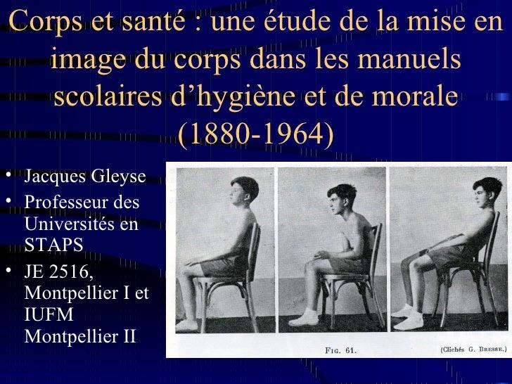 Corps et santé : une étude de la mise en image du corps dans les manuels scolaires d'hygiène et de morale (1880-1964) <ul>...