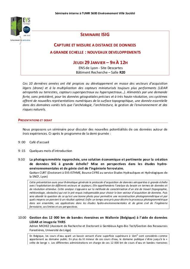 Séminaire interne à l'UMR 5600 Environnement Ville Société SEMINAIRE ISIG CAPTURE ET MESURE A DISTANCE DE DONNEES A GRANDE...