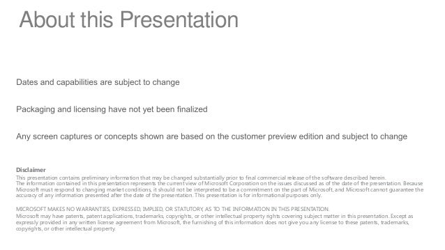 About this PresentationDisclaimerThis presentation contains preliminary information that may be changed substantially prio...