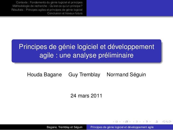 Contexte : Fondements du génie logiciel et principes Méthodologie de recherche : Qu'est-ce qu'un principe ?Résultats : Pri...