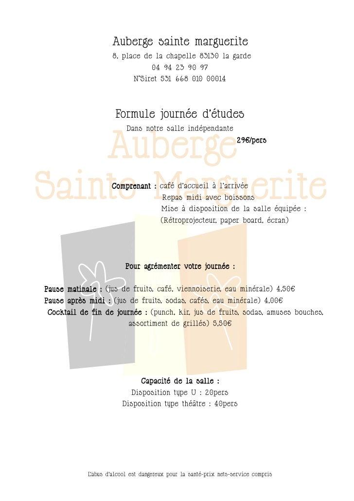 Auberge sainte marguerite                     8, place de la chapelle 83130 la garde                                   04 ...