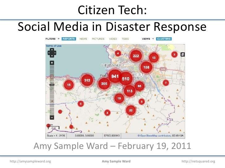Citizen Tech:Social Media in Disaster Response<br />Amy Sample Ward – February 19, 2011<br />
