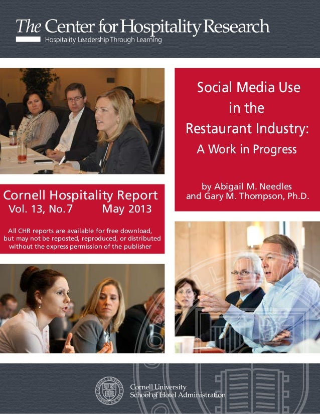 Cornell Hospitality ReportVol. 13, No. 12 January 2013All CHR reports are available for free download,but may not be repos...