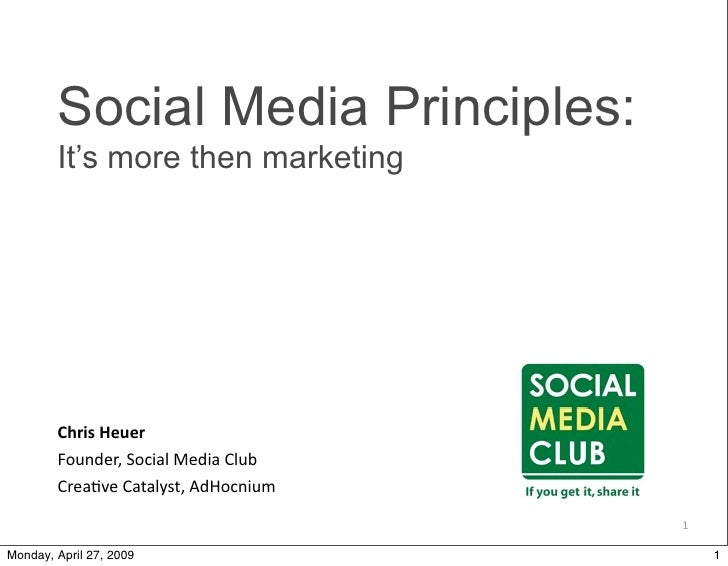 Social Media Principles:         It's more then marketing             Chris