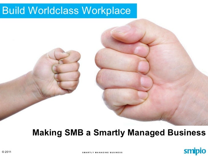 Build Worldclass Workplace Making SMB a Smartly Managed Business