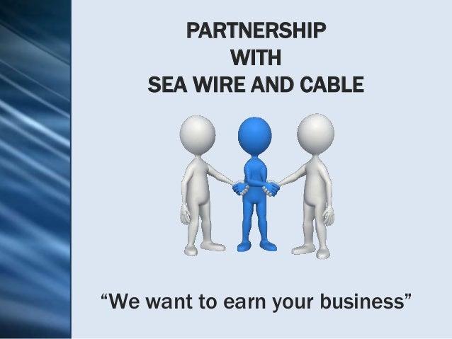 Sea Wire Cable - WIRE Center •