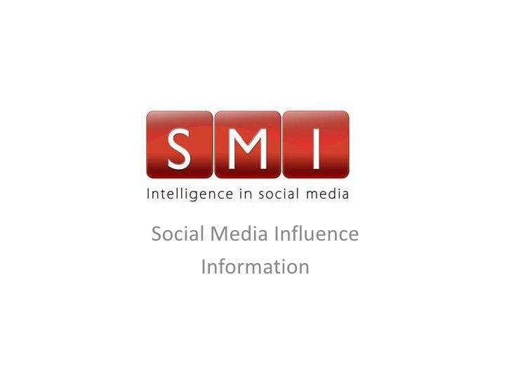 Social Media Influence     Information
