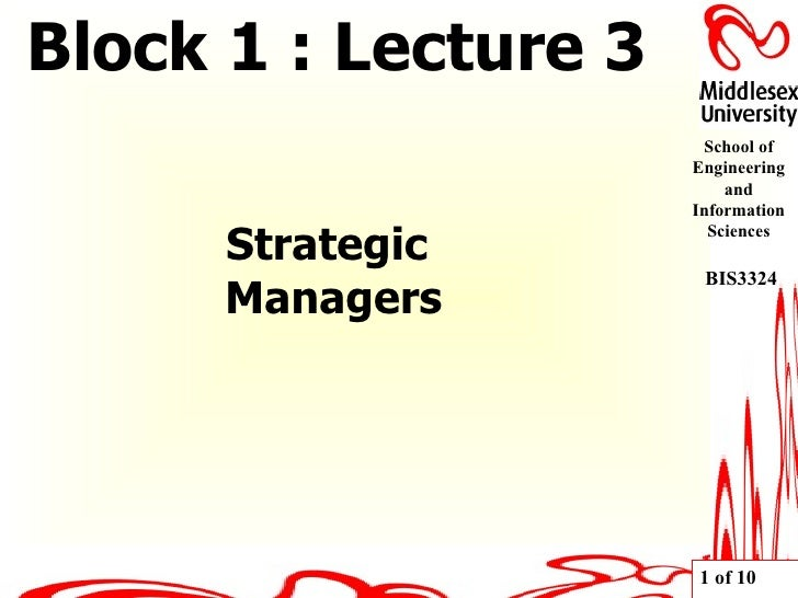 Strategic  Managers Block 1 : Lecture 3