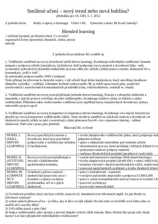 Smíšené učení – nový trend nebo nová bublina?                                        přednáška pro 18. CRS, 5. 1. 2012Z po...