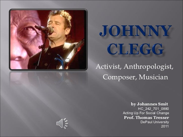 Activist, Anthropologist,  Composer, Musician by Johannes Smit   HC_242_701_0880 Acting Up For Social Change Prof. Thomas ...