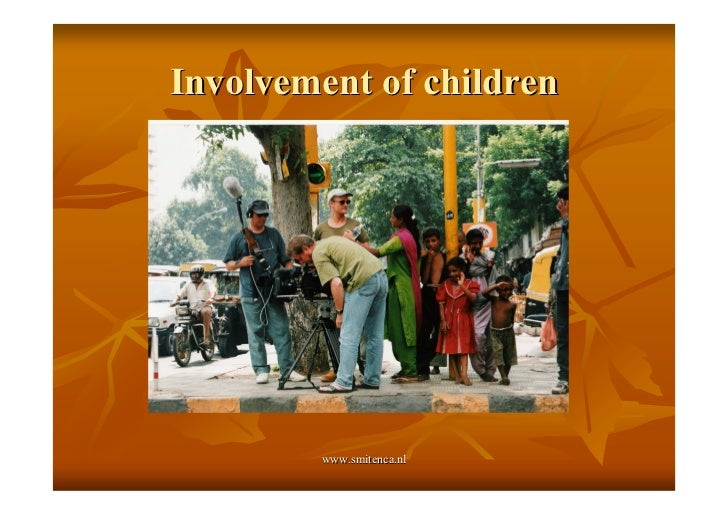 Involvement of children        www.smitenca.nl