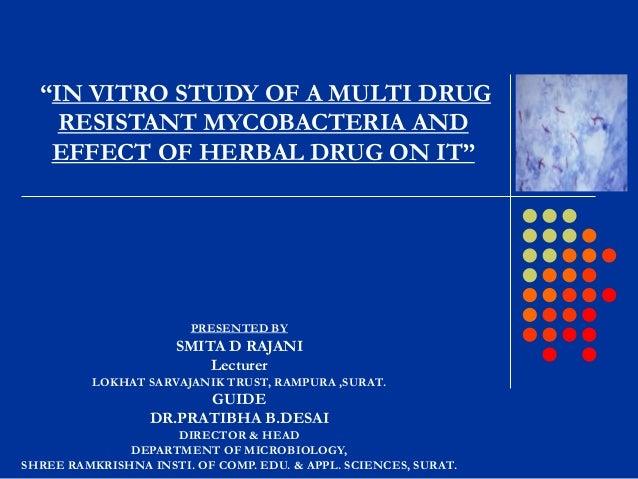 PRESENTED BY SMITA D RAJANI Lecturer LOKHAT SARVAJANIK TRUST, RAMPURA ,SURAT. GUIDE DR.PRATIBHA B.DESAI DIRECTOR & HEAD DE...