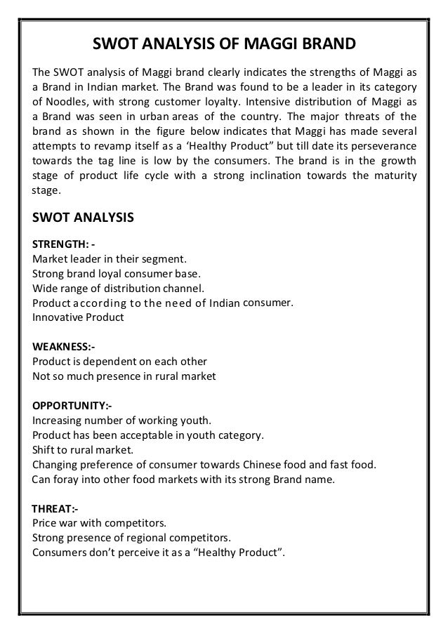 maggi noodles swot analysis Current marketing strategy maggi instant noodles industry trends there are many local  c swot analysis nissin  maggi noodles will be typically found in.